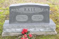 Laura C. Bail 1891-1976, Seth N. Bail 1885-1954
