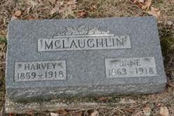 Harvey McLaughlin 1859-1918, Jane McLaughlin 1863-1918