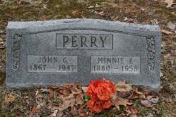 John G. Perry 1867-1947, Minnie E. Perry 1880-1958